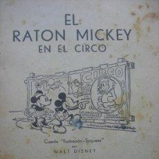 Libros antiguos: EL RATÓN MICKEY EN EL CIRCO. ED. MOLINO. Lote 32684127