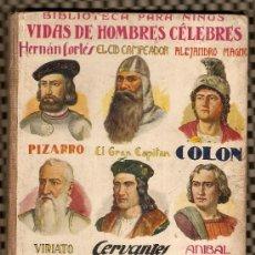 Libros antiguos - BIBLIOTECA PARA NIÑOS -VIDAS DE HOMBRES CELEBRES - RAMON SOPENA EDITOR (FOTOS ADICIONALES) - 19352859