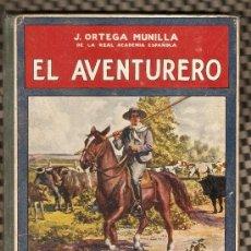Libros antiguos - BIBLIOTECA PARA NIÑOS-AÑO 1922-EL AVENTURERO-RAMON SOPENA EDITOR EDICIÓN (FOTOS ADICIONALES) - 19352864