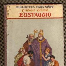 Libros antiguos - BIBLIOTECA PARA NIÑOS-AÑO 1919-EUSTAQUIO - RAMON SOPENA EDITOR EDICIÓN (FOTOS ADICIONALES) - 19352866