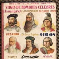 Libros antiguos - BIBLIOTECA PARA NIÑOS -VIDAS DE HOMBRES CELEBRES - RAMON SOPENA EDITOR (FOTOS ADICIONALES) - 19468835