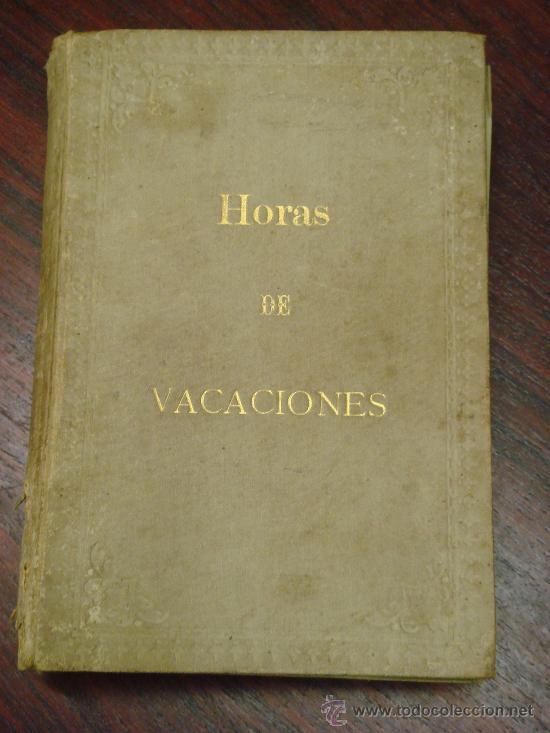 Libros antiguos: HORAS DE VACACIONES. 1897, Cuentos morales para niños. Ilustraci. de Taberner. Fotograbados Laporta - Foto 2 - 32717923