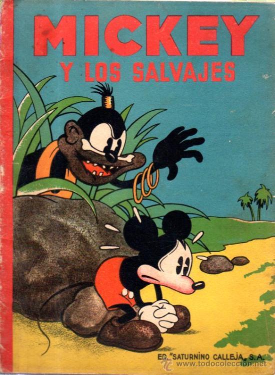 MICKEY Y LOS SALVAJES. ED. SATURNINO CALLEJA. (Libros Antiguos, Raros y Curiosos - Literatura Infantil y Juvenil - Cuentos)