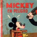 Libros antiguos: MICKEY EN PELIGRO. ED. SATURNINO CALLEJA.. Lote 32769657