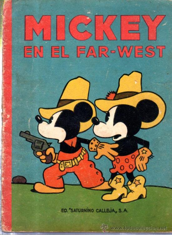 Libros antiguos: MICKEY EN EL FAR WEST. ED. SATURNINO CALLEJA. - Foto 1 - 32769678