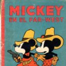 Libros antiguos: MICKEY EN EL FAR WEST. ED. SATURNINO CALLEJA.. Lote 32769678