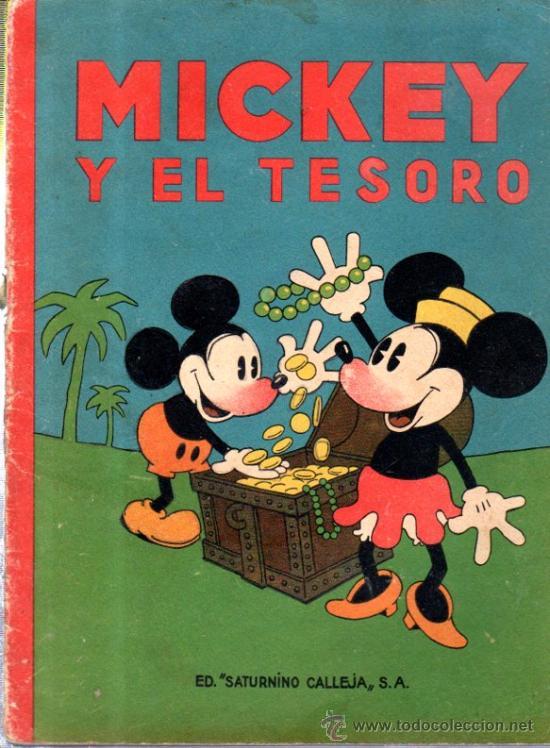 MICKEY Y EL TESORO. ED. SATURNINO CALLEJA. (Libros Antiguos, Raros y Curiosos - Literatura Infantil y Juvenil - Cuentos)