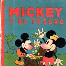Libros antiguos: MICKEY Y EL TESORO. ED. SATURNINO CALLEJA.. Lote 32769700