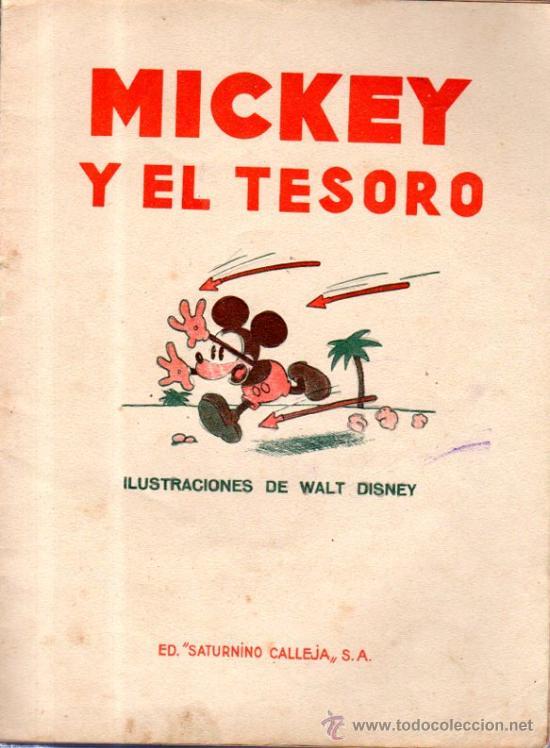 Libros antiguos: MICKEY Y EL TESORO. ED. SATURNINO CALLEJA. - Foto 2 - 32769700