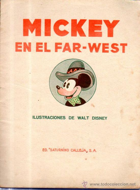 Libros antiguos: MICKEY EN EL FAR WEST. ED. SATURNINO CALLEJA. - Foto 2 - 32769678
