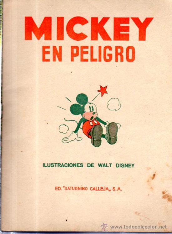 Libros antiguos: MICKEY EN PELIGRO. ED. SATURNINO CALLEJA. - Foto 2 - 32769657