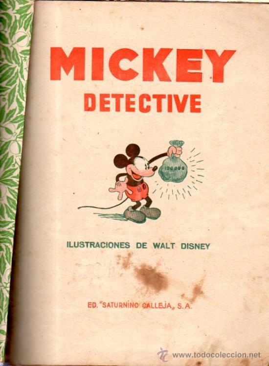 Libros antiguos: MICKEY DETECTIVE. ED. SATURNINO CALLEJA. - Foto 2 - 32769639