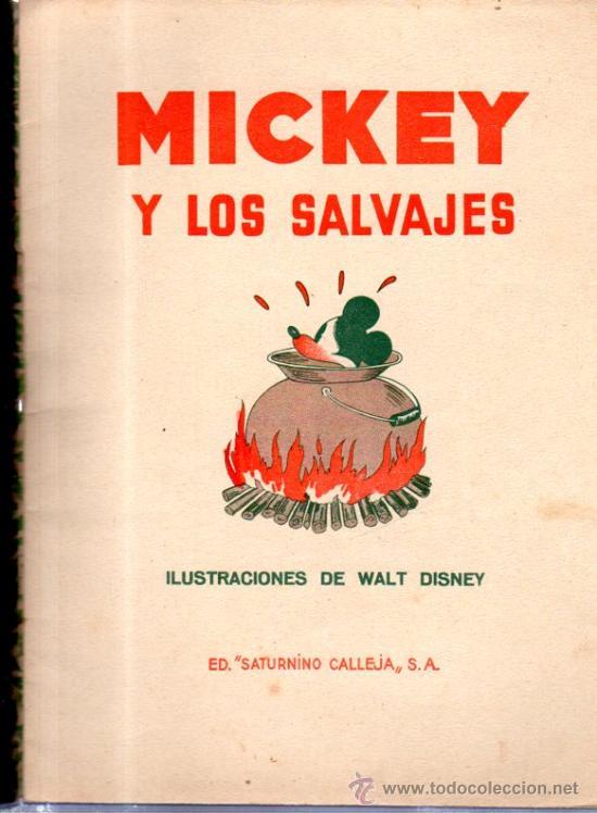 Libros antiguos: MICKEY Y LOS SALVAJES. ED. SATURNINO CALLEJA. - Foto 2 - 32769617