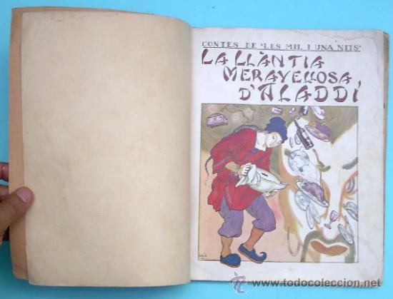Libros antiguos: CONTES DE LES MIL I UNA NITS. LA LLÀNTIA MERAVELLOSA DALADDÍ. IL. LOLA ANGLADA. H. ABADAL EDT, 1926 - Foto 2 - 32780683