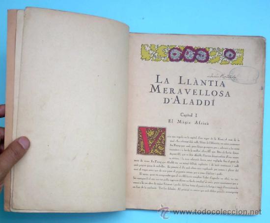 Libros antiguos: CONTES DE LES MIL I UNA NITS. LA LLÀNTIA MERAVELLOSA DALADDÍ. IL. LOLA ANGLADA. H. ABADAL EDT, 1926 - Foto 3 - 32780683