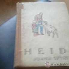 Libros antiguos: HEIDI. JUANA SPYRI. ED. JUVENTUD. TERCERA EDICION. 1935. Lote 32856498