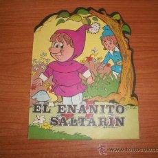 Libros antiguos: CUENTO TROQUELADO EL ENANITO SALTARIN . Lote 33019160