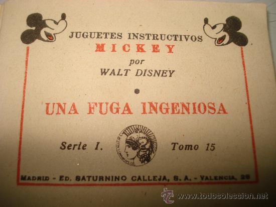 Libros antiguos: Juguetes Instructivos MICKEY ** UNA FUGA INGENIOSA ** Ed. Saturnino Calleja Ilustrado Año 1936 - Foto 4 - 33568789