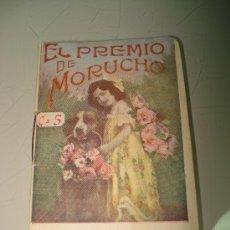Libros antiguos: CUENTOS INFANTILES *EL PREMIO DE MORUCHO* EDIT. GASSÓ HNOS. OBSEQUIO DE CAFÉ DEBRAY . AÑO 920S. Lote 33568285