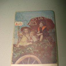Libros antiguos: CUENTOS INFANTILES * LA AMIGA DE LAS FLORES * EDIT. GASSÓ HNOS. OBSEQUIO DE CAFÉ DEBRAY . AÑO 1920S. Lote 33568361