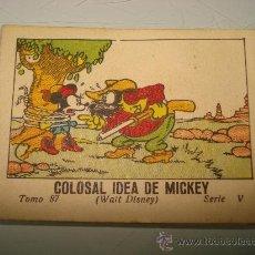 Libros antiguos: JUGUETES INSTRUCTIVOS MICKEY **COLOSAL IDEA DE MICKEY** ED. SATURNINO CALLEJA ILUSTRADO AÑO 1936. Lote 33568767