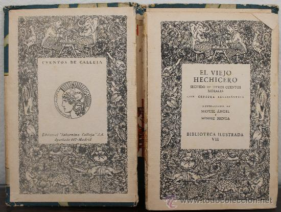 Libros antiguos: EL VIEJO HECHICERO Y OTROS CUENTOS MORALES CON CENSURA ECLESIASTICA - EDITORIAL SATURNINO CALLEJA - Foto 2 - 33996627
