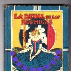 Libros antiguos: LA REINA DE LAS HORMIGAS. EL REY JUAN. Y LAS RANAS MÁGICAS. EDIT: SATURNINO CALLEJA. CARTONÉ D ÉPOCA. Lote 34283623