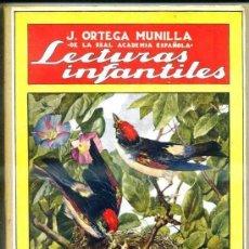 Libros antiguos: ORTEGA MUNILLA : LECTURAS INFANTILES (SOPENA, 1935). Lote 181210073
