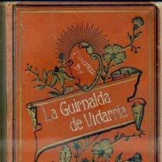 Libros antiguos: SCHMID : LA GUIRNALDA DE VIDARRIA (LIBRERÍA DE MONTSERRAT. 1911) . Lote 34327435