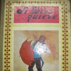 Libros antiguos: SI DIOS QUIERE. CUENTOS MORALES. APOSTOLADO DE LA PRENSA. MADRID. 1923.. Lote 34441523