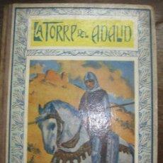 Libros antiguos: LA TORRE DEL ADALID.. CUENTOS MORALES. APOSTOLADO DE LA PRENSA. MADRID. 1923.. Lote 34441577