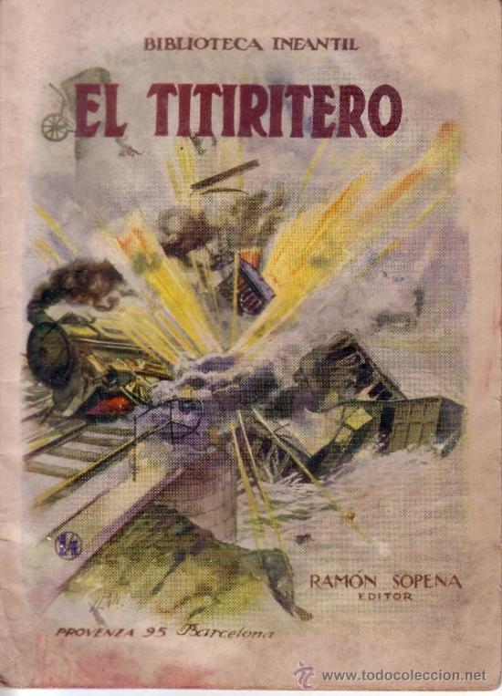 EL TITIRITERO - BIBLIOTECA INFANTIL - Nº 14 - RAMON SOPENA (Libros Antiguos, Raros y Curiosos - Literatura Infantil y Juvenil - Cuentos)