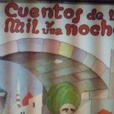 Libros antiguos: CUENTOS DE LAS MIL Y UNA NOCHES (BARCELONA, 1959) ADAPTACIÓN INFANTIL. Lote 34778353