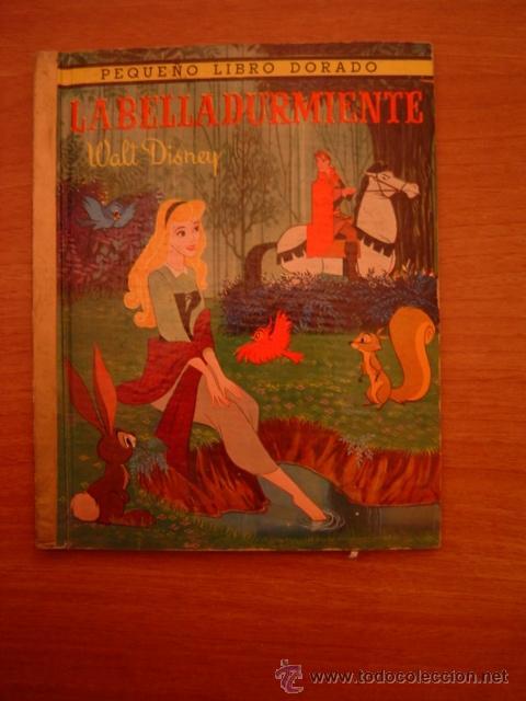 LIBRO LA BELLA DURMIENTE - WALT DISNEY- PEQUEÑO LIBRO DORADO (Libros Antiguos, Raros y Curiosos - Literatura Infantil y Juvenil - Cuentos)