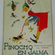 Libros antiguos: PINOCHO EN JAUJA, SERIE PINOCHO CONTRA CHAPETE, CUENTOS DE CALLEJA EN COLORES, ILUSTRACIONES DE BART. Lote 35186855