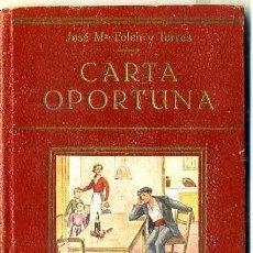 Libros antiguos: FOLCH Y TORRES : CARTA OPORTUNA (COLECCIÓN FREIXINET). Lote 35274296