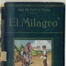 Libros antiguos: FOLCH Y TORRES : EL MILAGRO (COLECCIÓN FREIXINET). Lote 35274540