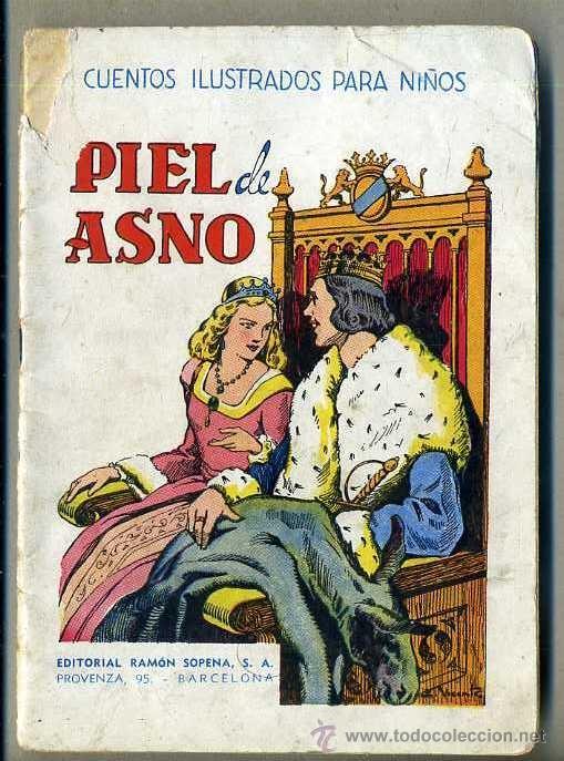PIEL DE ASNO - SOPENA (Libros Antiguos, Raros y Curiosos - Literatura Infantil y Juvenil - Cuentos)