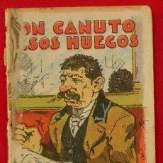 Libros antiguos: CALLEJA. DON CANUTO SESOS HUECOS. JUGUETES INSTRUCTIVOS. SERIE XV. TOMO 281. 7 X 5 CM. Lote 35461253