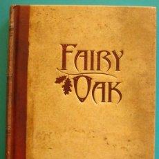 Libros antiguos: FAIRY OAK, EL ENCANTO DE LA OSCURIDAD, ELISABETTA GNONE. Lote 36038766