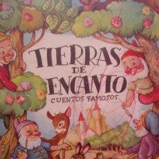 Libros antiguos: TIERRAS DE ENCANTO 4 CUENTOS CLASICOS AÑOS 50 32 LAMINAS EDITADO EN ARGENTINA. (VER DESCRIPCIÓN) . Lote 36098695