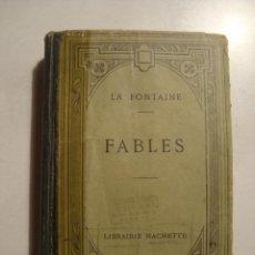 Libros antiguos: JEAN DE LA FONTAINE - FABLES (LIB. HACHETTE, 1921). FÁBULAS EN FRANCÉS.. Lote 36103009