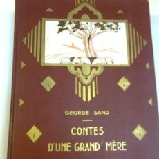 Libros antiguos: CONTES D'UNE GRAND' MERE / G. SAND. PARIS : GEDALGE, 1933. 30X20CM. 286 P. IL.. Lote 36170930