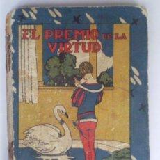 Libros antiguos: EL PREMIO DE LA VIRTUD Y UNA NARIZ PROMINENTE, CUENTOS SATURNINO CALLEJA. Lote 36245424
