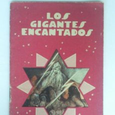 Alte Bücher - LOS GIGANTES ENCANTADOS, COLECCION COLORIN, Nº 18, EDITORIAL SATURNINO CALLEJA - 36246605