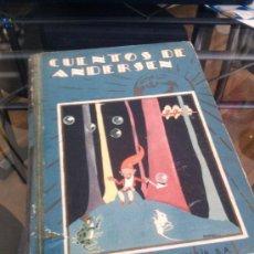 Libros antiguos: CUENTOS DE ANDERSEN, CRISTIAN ANDERSEN. CUENTOS ESCOGIDOS. Lote 36285902