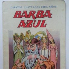 Libros antiguos: BARBA AZUL, CUENTOS ILUSTRADOS PARA NIÑOS, EDITORIAL RAMON SOPENA. Lote 36323122