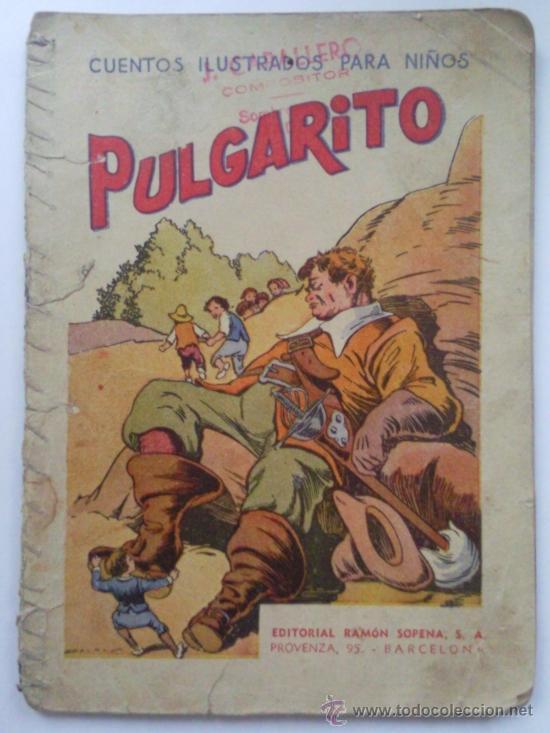 PULGARCITO, CUENTOS ILUSTRADOS PARA NIÑOS, EDITORIAL RAMON SOPENA (Libros Antiguos, Raros y Curiosos - Literatura Infantil y Juvenil - Cuentos)