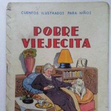 Libros antiguos: POBRE VIEJECITA, CUENTOS ILUSTRADOS PARA NIÑOS, EDITORIAL RAMON SOPENA. Lote 36323585