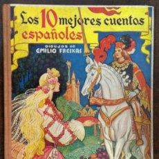 Libros antiguos: LOS 10 MEJORES CUENTOS ESPAÑOLES. DIBUJOS DE EMILIO FREIXAS. (ED. MESEGUER). Lote 36441768